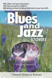 Blues and Jazz Stories, Rostved Tatsiana Shtykava
