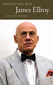 Conversations with James Ellroy, Ellroy James