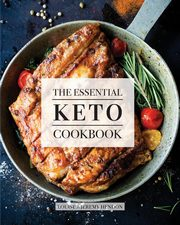The Essential Keto Cookbook, Hendon Louise