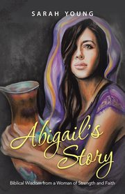 Abigail's Story, Young Sarah