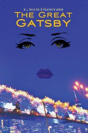 The Great Gatsby (Wisehouse Classics Edition), Fitzgerald F. Scott