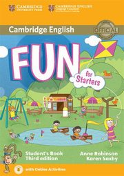 Fun for Starters Student's Book + Online Activities, Robinson Anne, Saxby Karen