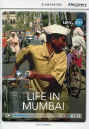 Life in Mumbai High Beginning Book with Online Access, Sargent Brian