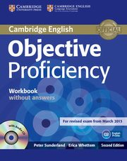 Objective Proficiency Workbook without Answers with Audio CD, Sunderland Peter, Whettem Erica