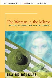 The Woman in the Mirror, Douglas Claire