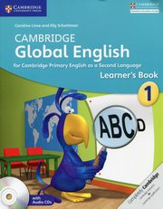 Cambridge Global English 1 Learner's Book + CD, Linse Caroline, Schottman Elly
