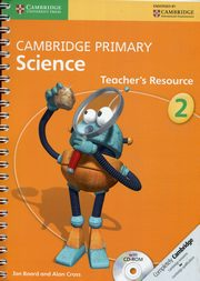 Cambridge Primary Science Teacher?s Resource 2 + CD-ROM, Board Jon, Cross Alan