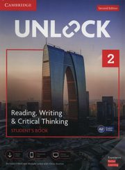 Unlock 2 Reading, Writing, & Critical Thinking Student's Book, ONeill Richard, Lewis Michele, Sowton Chris