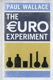 The Euro Experiment, Wallace Paul